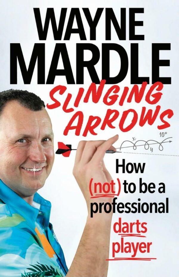 Slinging Arrows Wayne Mardle Book